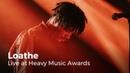 Loathe White Hot Live at Heavy Music Awards 2019