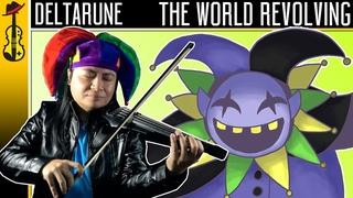 Deltarune: THE WORLD REVOLVING (Violin Symphonic Metal Cover)    String Player Gamer