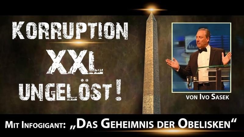 Korruption XXL ungelöst! ... Infogigant Geheimnis der Obelisken | 27.05.2019 | www.kla.tv14340