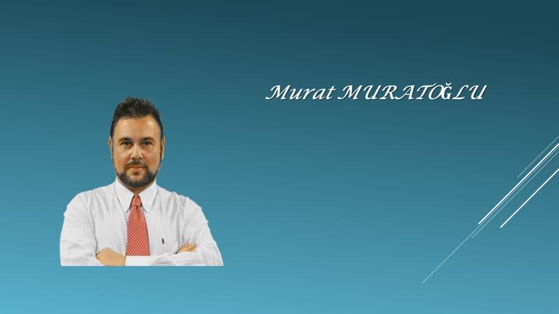 15. Sesli Köşe 24 Ağustos 2019 Cumartesi - Murat Muratoğlu Kime teşekkür ediyoruz