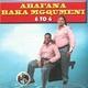 Abafana Baka Mgqumeni feat. Hhashelimhlophe, Mampintsa, Alli Mgube, Jaiva Zimnike, Shwi Nomtekhala, Umjikijelwa (Maskandi King) - Uz'ungivikele ezitheni