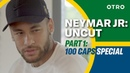 I see things more clearly now - Neymar Jr on Regrets Hitting 100 Brazil Caps | Uncut 1/2