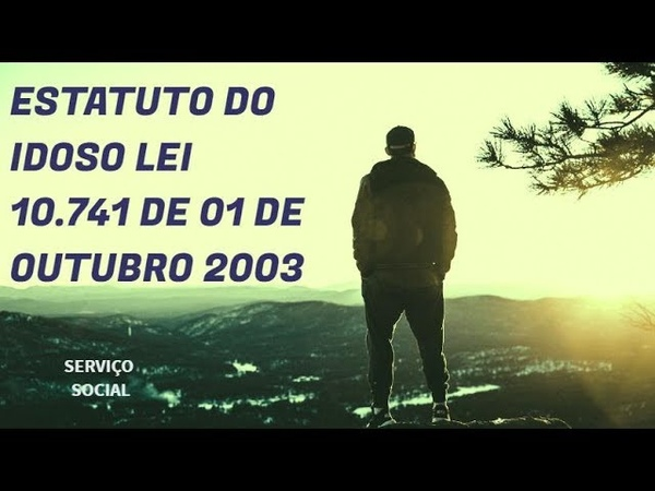 ESTATUTO DO IDOSO LEI No 10 741 DE 1º DE OUTUBRO DE 2003