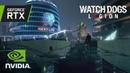 Watch Dogs Legion Официальный трейлер трассировки на GeForce RTX