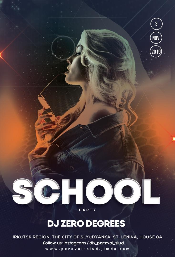 Афиша Иркутск 3 Ноября 2019 / School Party / ДК Перевал
