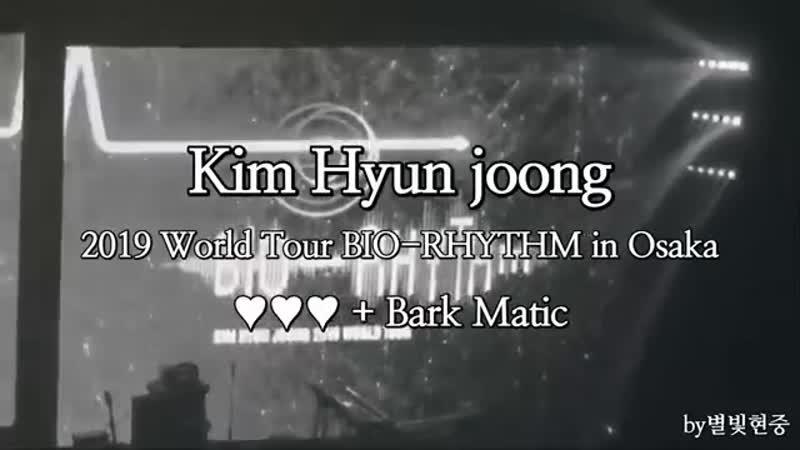 2019.08.22 World Tour BIO-RHYTHM in Osaka ♥♥♥ Bark Matic