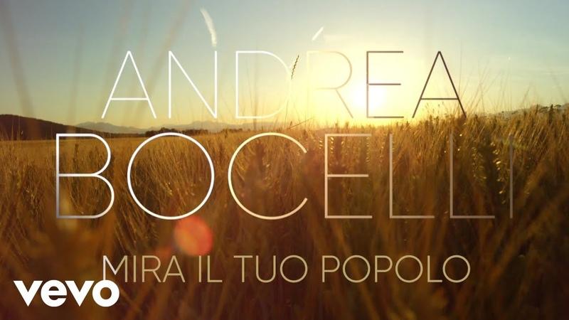 Andrea Bocelli Mira Il Tuo Popolo arr Mercurio Visualiser
