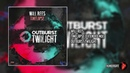Will Rees Timelapse Extended Mix Outburst Twilight