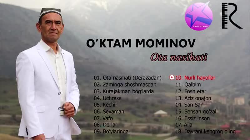 O'ktam Mo'minov Ota nasihati nomli albom dasturi 2018