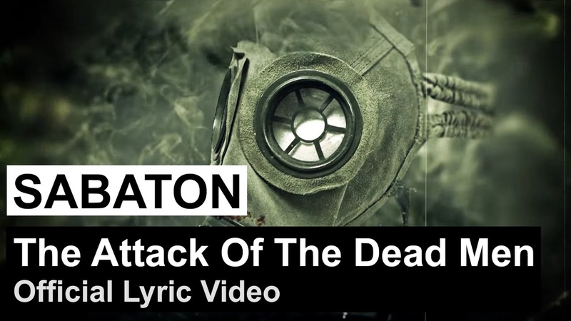 SABATON The Attack of the Dead Men Official Lyric Video