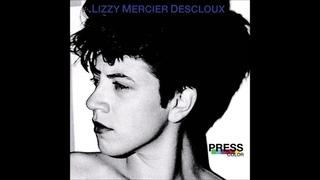 Lizzy Mercier Descloux - Press Color (FULL ALBUM)