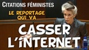 Le reportage qui va CASSER L'INTERNET ! La violence assumée des féministes les plus célèbres.