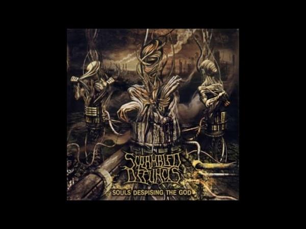 Scrambled Defuncts - Souls Despising The God - (2009) - [Full Lenght]