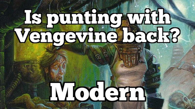 Is Punting with Vengevine Back | Modern [MTGO]