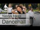 Dancehall | CHIKIBRO | Nastya Maggi