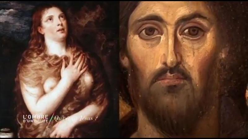 L'ombre d'un doute - Qui était Jesus ?
