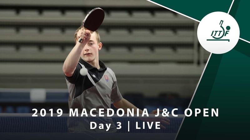 LIVE 2019 ITTF J C Open Day 3