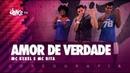 Amor de Verdade Mc Kekel e Mc Rita FitDance TV Coreografia Dance Video