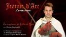 Jeanne d'Arc - L'opéra rock - La complainte de Gilles de Rais - EXTRAIT