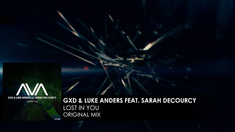 GXD Luke Anders featuring Sarah deCourcy - Lost In You