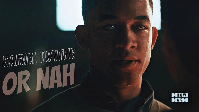 Rafael Waithe | Or Nah