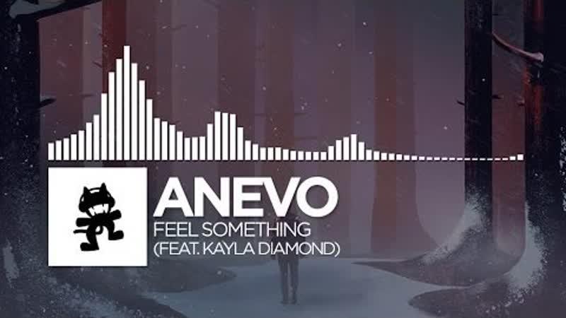 Anevo Feel Something feat. Kayla Diamond