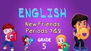 English | Grade 5 | New Friends Periods 78
