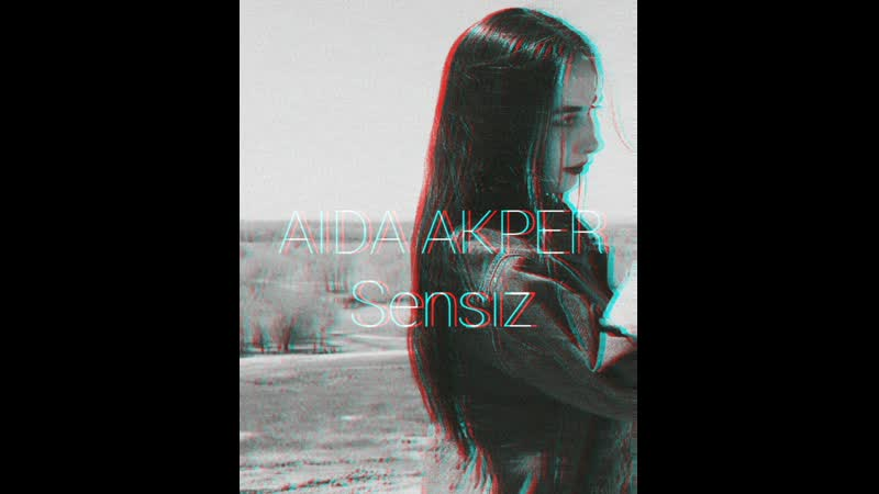 AIDA AKPER - SENSIZ.. (демо)