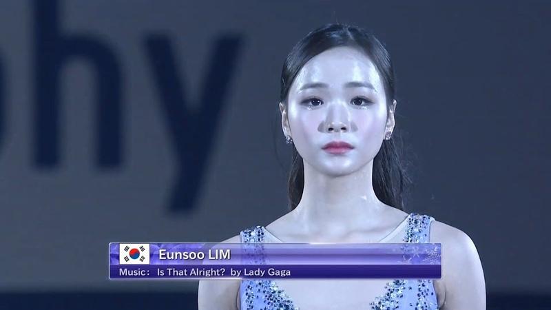 [NHK Trophy 2019] Eunsoo LIM EX Gala Is that Alright