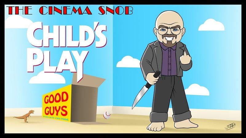 Child's Play - The Cinema Snob