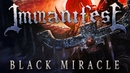 IMMANIFEST - Black Miracle [NEW SONG STREAM 2019]