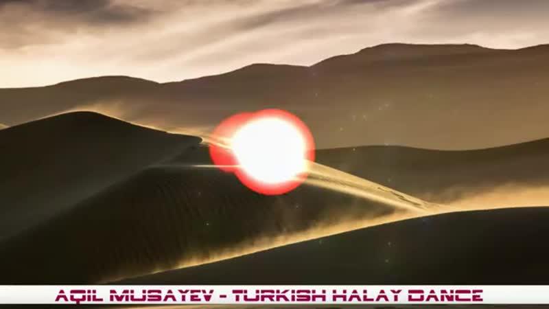 Aqil Musayev Turkish Halay Dance Mix 1 mp4