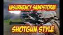 INSURGENCY SANDSTROM [Shotgun style] PvP