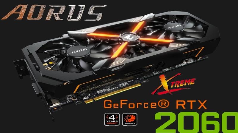 Видеокарта Aorus RTX 2060 Xtreme🔥🔥🔥 Обзор распаковки Что такое RTX Хороша ли она будет в будущем