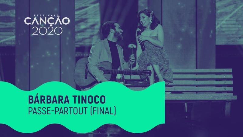 """Bárbara Tinoco Passe Partout"""" Grande Final Festival da Canção 2020"""