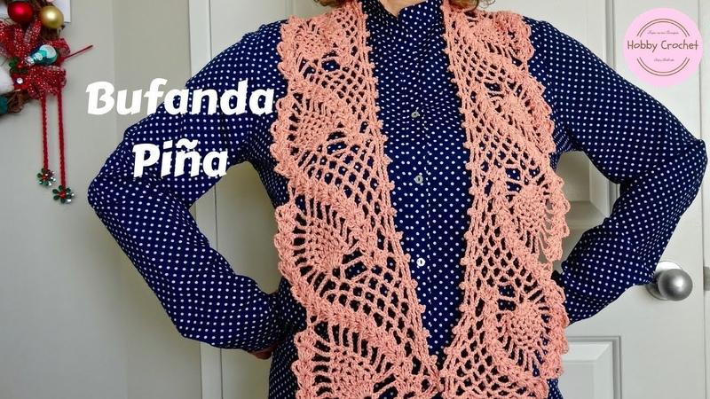 Bufanda Piña a crochet paso a paso (Versión diestra)