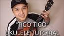 Tico Tico UKULELE PICKING STRUMMING TUTORIAL Kris Fuchigami