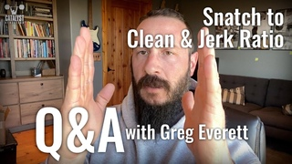 Snatch to Clean & Jerk Ratio - Q&A with Greg Everett