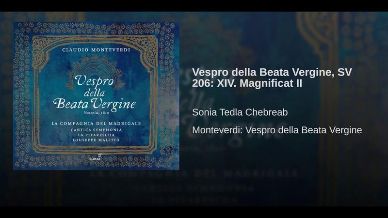 Vespro della Beata Vergine, SV 206: XIV. Magnificat II