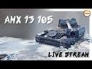 AMX 13 105 - Один из лучших ЛТ 10 уровня. (Часть 2)