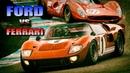 ФОРД против ФЕРРАРИ Реальная История FORD GT40 на Ле Мане 24