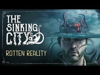The sinking city | трейлер игрового процесса