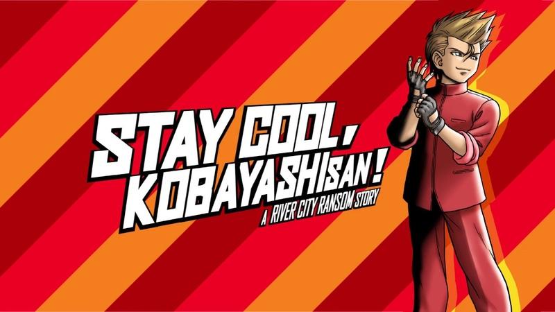 NS\PS4\XBO - Stay Cool, Kobayashi-San: A River City Ransom Story