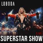 LOBODA - Superstar (live)