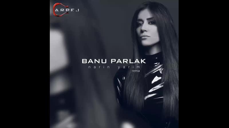 Banu Parlak - Narin Yarim