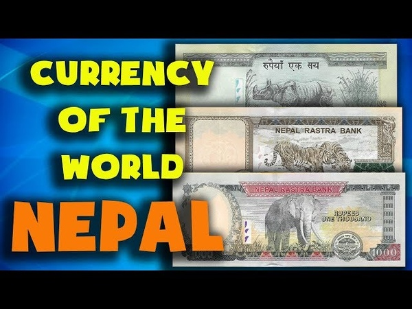 Currency of the world Nepal Nepalese rupee Exchange rates banknotes and coins