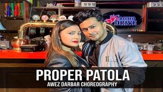 Proper Patola - Namaste England   Awez Darbar Choreography