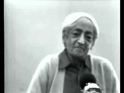 Krishnamurti on Awareness and the Observer Extract from Talk 7 Saanen 1976