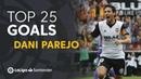 TOP 25 GOALS Dani Parejo en LaLiga Santander