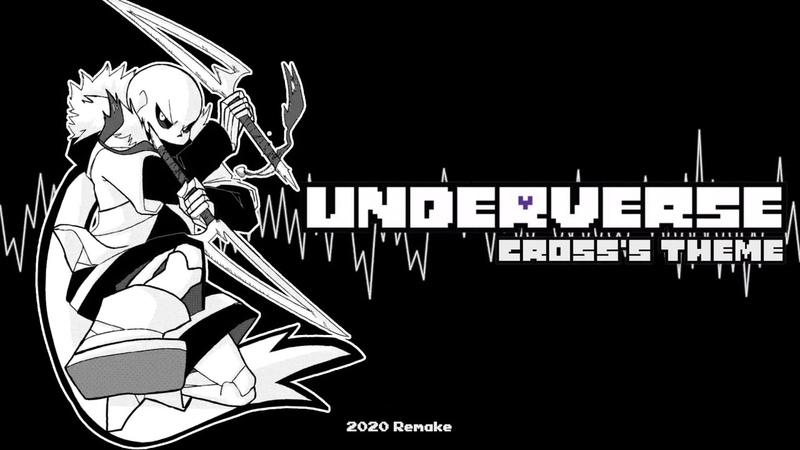 Underverse - Crosss Theme [2020 Remake]
